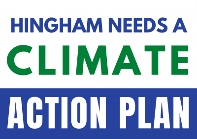Hingham Needs a Climate Action Plan sign
