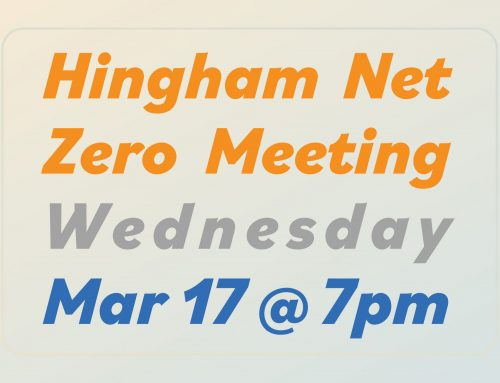 Hingham Net Zero General Meeting: Wed Mar 17 @ 7pm