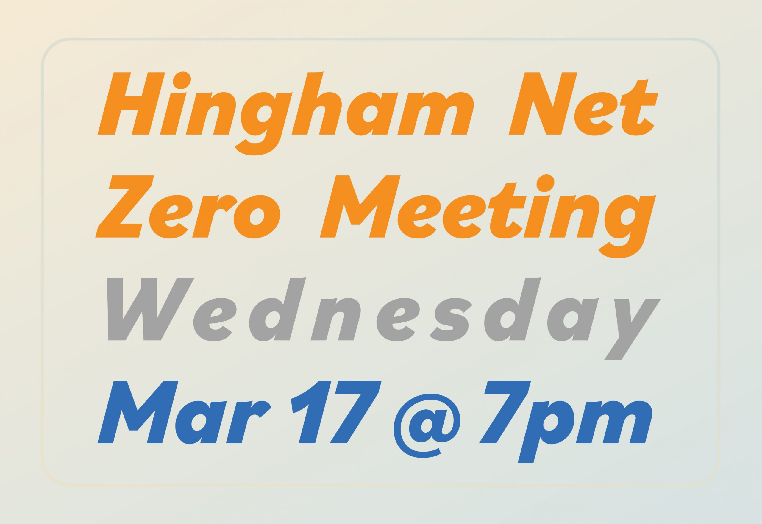 Hingham Net Zero Meeting Wednesday March 17 at 7pm