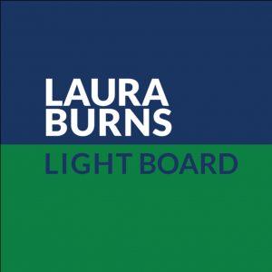 Laura Burns for Light Board
