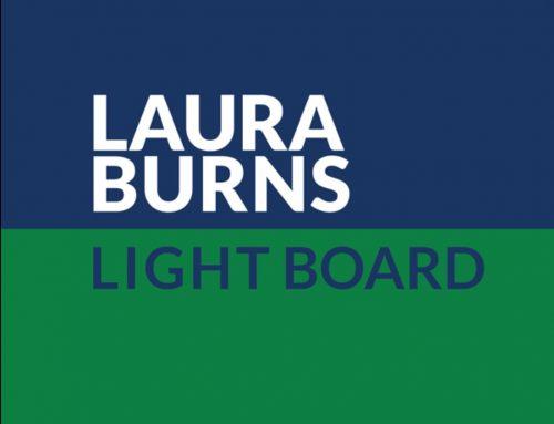 Vote Laura Burns for Light Board!